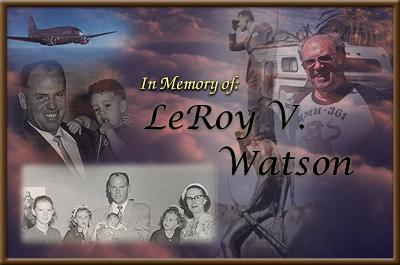 In Memory of: LeRoy V. Watson
